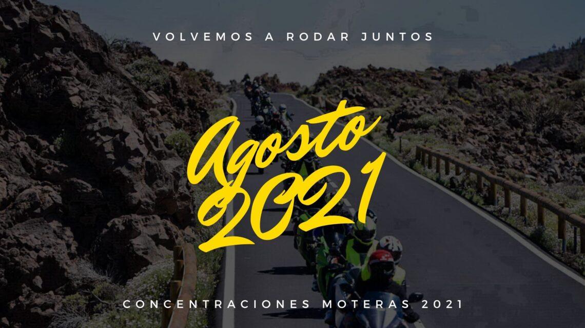 Concentraciones moteras Agosto 2021