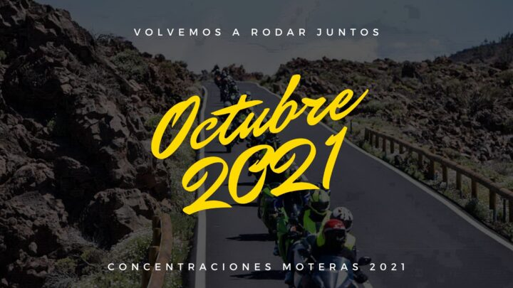 Concentraciones moteras Octubre 2021
