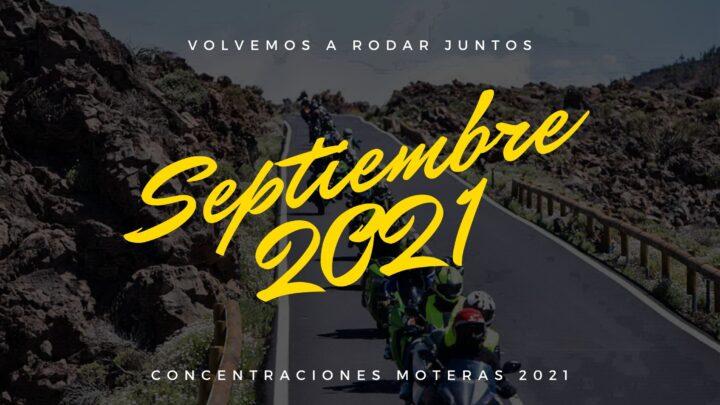 Concentraciones moteras Septiembre 2021
